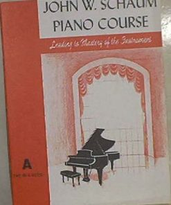 John W. Schaum. Piano course